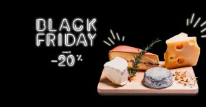 Black Friday 2019 La Boite du fromager